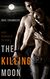The Killing Moon (Cole and Dana Book 1)