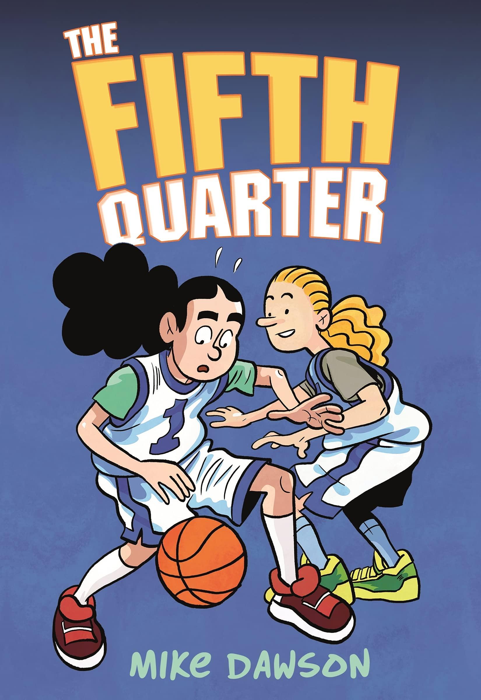 The Fifth Quarter: Dawson, Mike: 9781250244178: Amazon.com: Books
