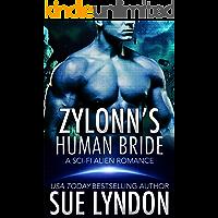 Zylonn's Human Bride: A Sci-Fi Alien Romance (Tarrkuan Masters Book 1) (English Edition)