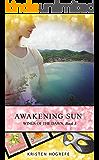Awakening Sun (Wings of the Dawn Book 3)