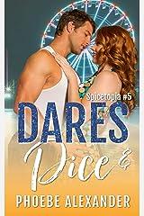 Dares & Dice (Spicetopia Book 5) Kindle Edition