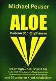 Aloe, Kaiserin der Heilpflanzen