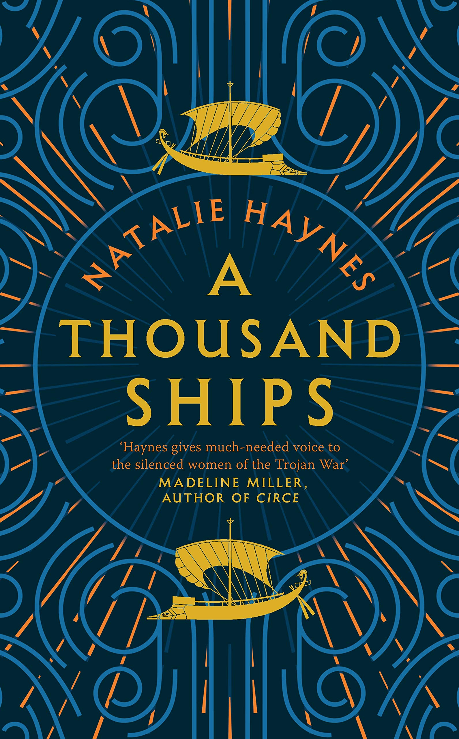A Thousand Ships: Amazon.co.uk: Haynes, Natalie: 9781509836192: Books