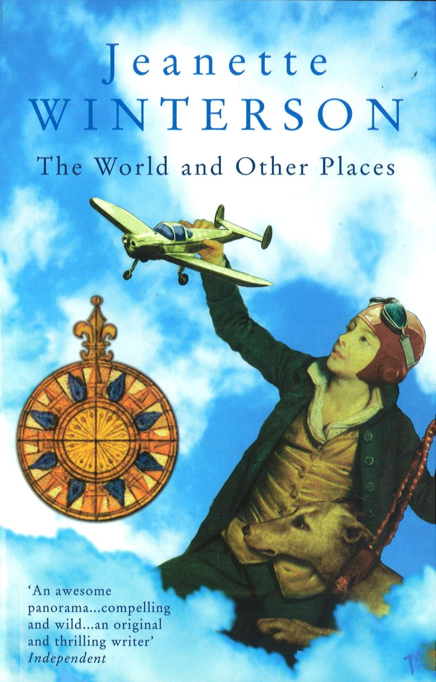 Jeannette Winterson - The World and Other Places. Erzählungen