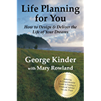 Life Planning for You: How to Design & Deliver the Life of Your Dreams - US Edition (English Edition)
