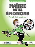 Maître de tes émotions: Attitude : la 5e compétence (sport-attitude)