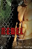 Rebel 3: Taken by the Enemy (Rebel Series)