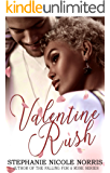 Valentine Rush: A Holiday Teaser