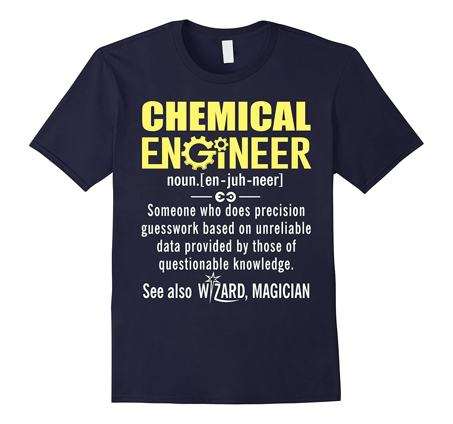 Chemical Engineer Shirt - Chemical Engineer Definition