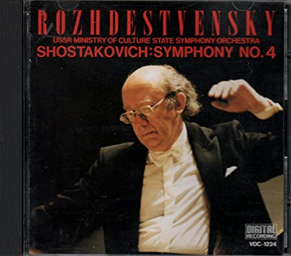 Shostakovich - Symphony No. 4 - Rozhdestvensky