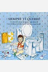 Siempre te querre (Spanish Edition) Paperback