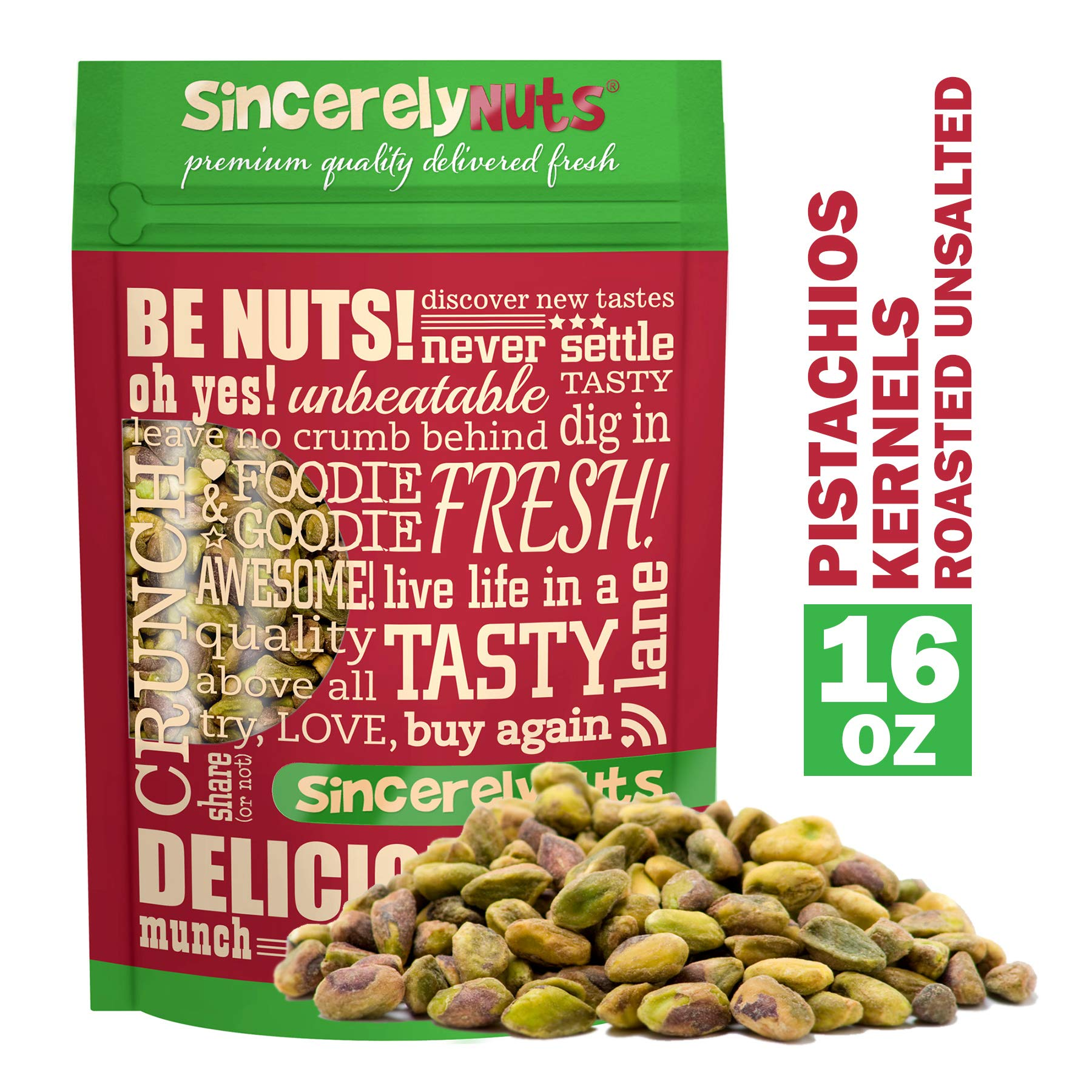 Sincerely Nuts Pistachios Roasted & Unsalted Kernels (No Shell) - 1 Lb. Bag - Healthy Snack Food | Great for Cooking | Source of Fiber, Protein & Vitamins | Gourmet | Vegan, Kosher & Gluten Free by Sincerely Nuts (Image #1)