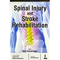 Spinal Injury And Stroke Rehabilitation