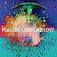 PLACEBO-LOUD LIKE ME CD+DVD