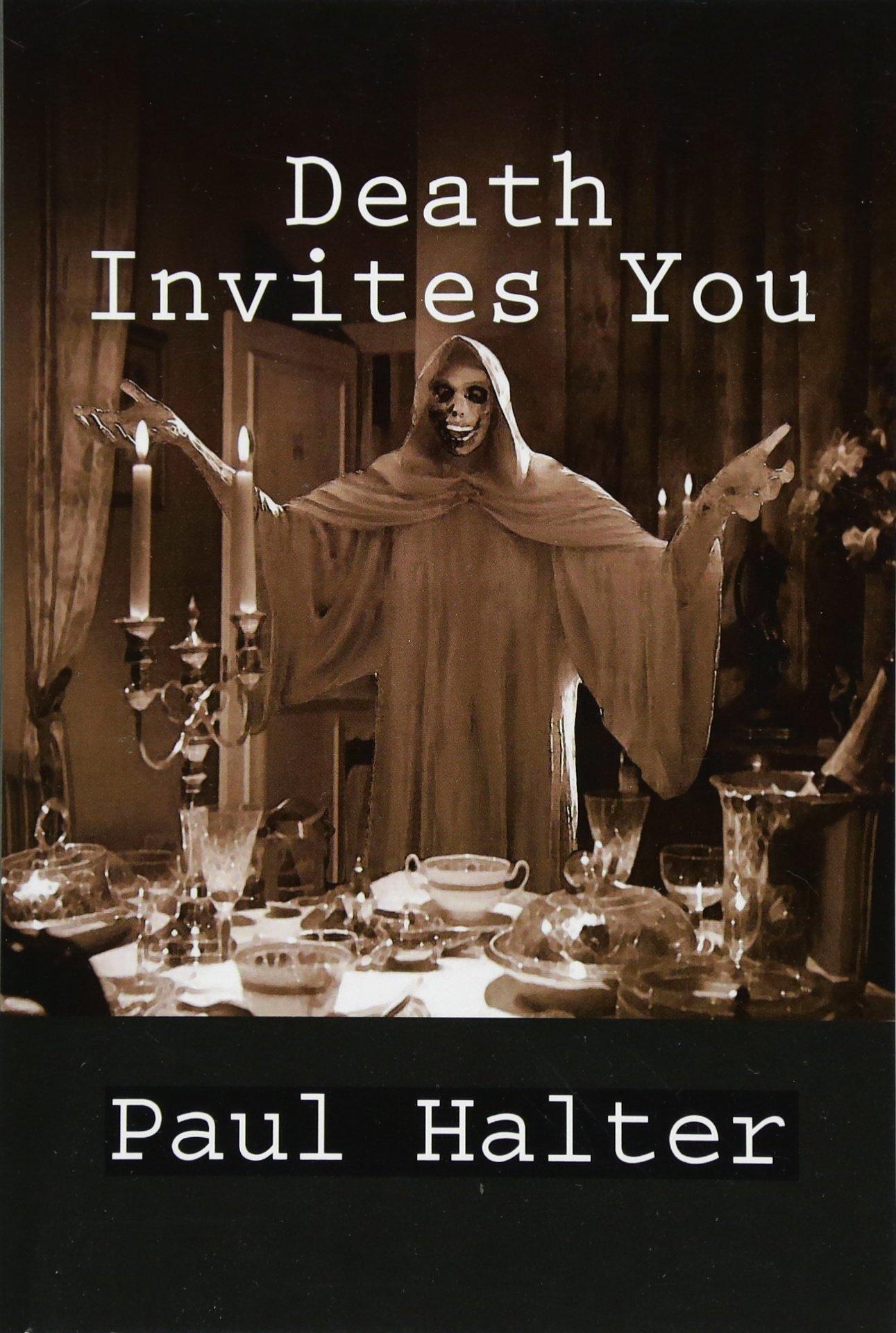 Death Invites You: Halter, Paul, Pugmire, John: 9781518668753: Amazon.com:  Books