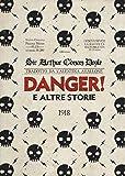 Danger! e le altre storie