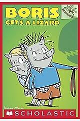 Boris Gets a Lizard: A Branches Book (Boris #2) Kindle Edition