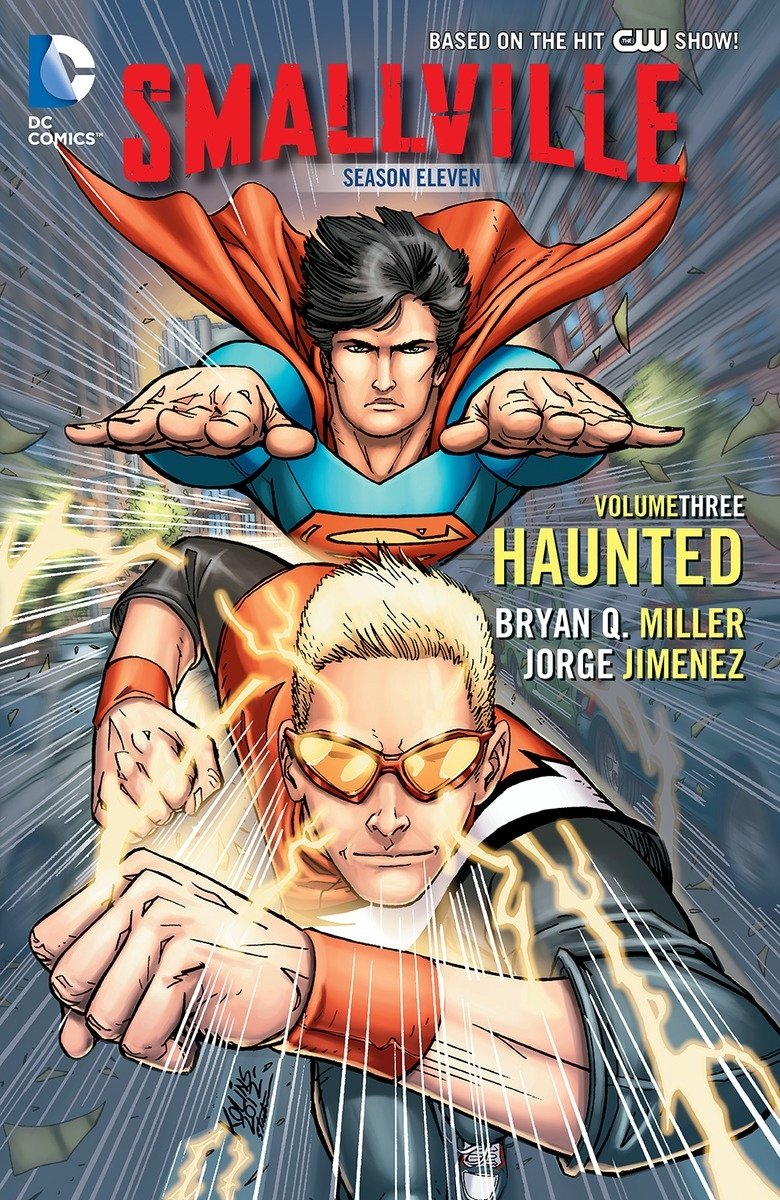 Smallville Season 11 Vol. 3: Haunted by DC Comics