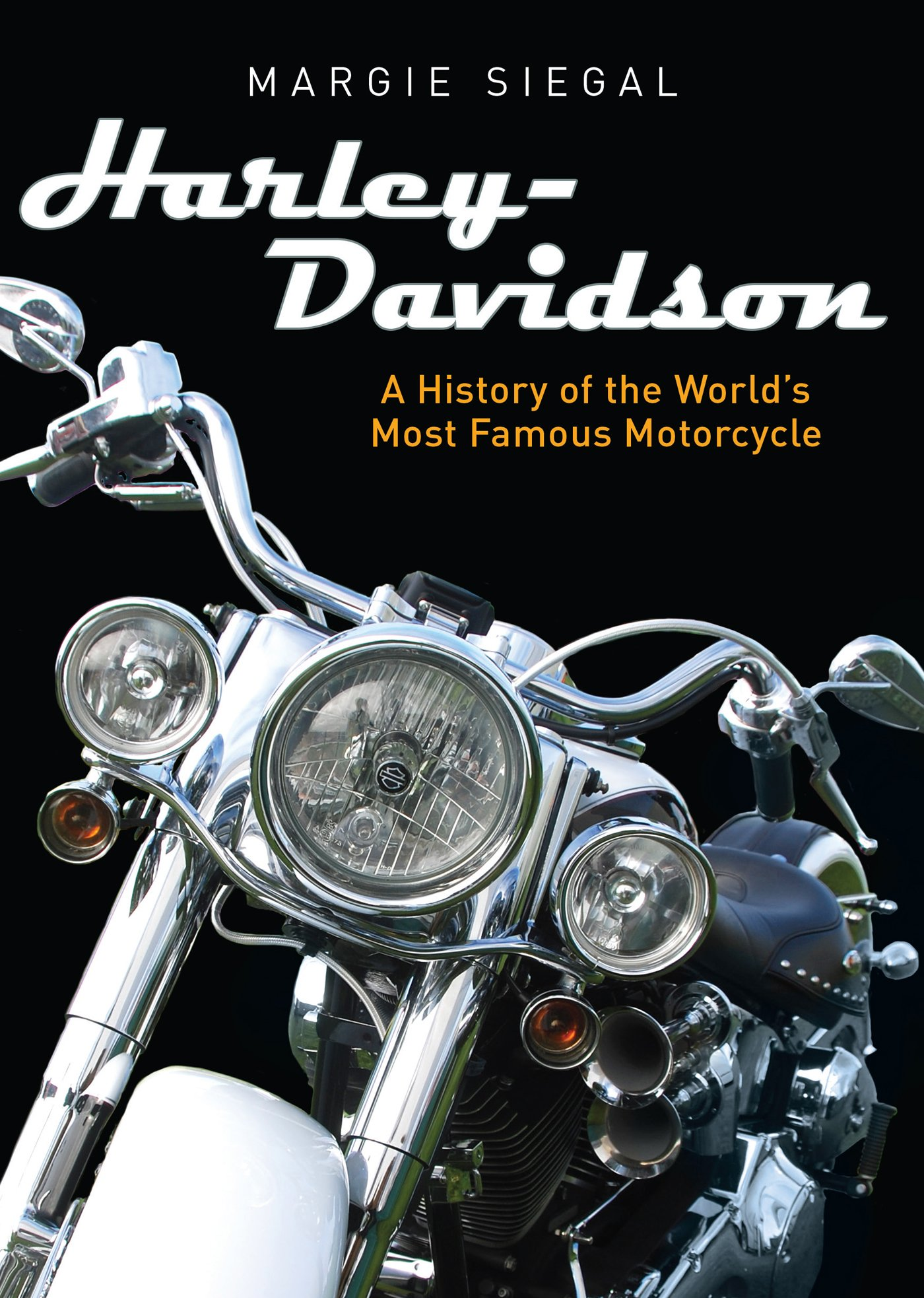 Harley-Davidson: A History of the World's Most Famous Motorcycle (Shire Library USA Book 783) (English Edition)