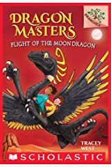 Flight of the Moon Dragon: A Branches Book (Dragon Masters #6) Kindle Edition