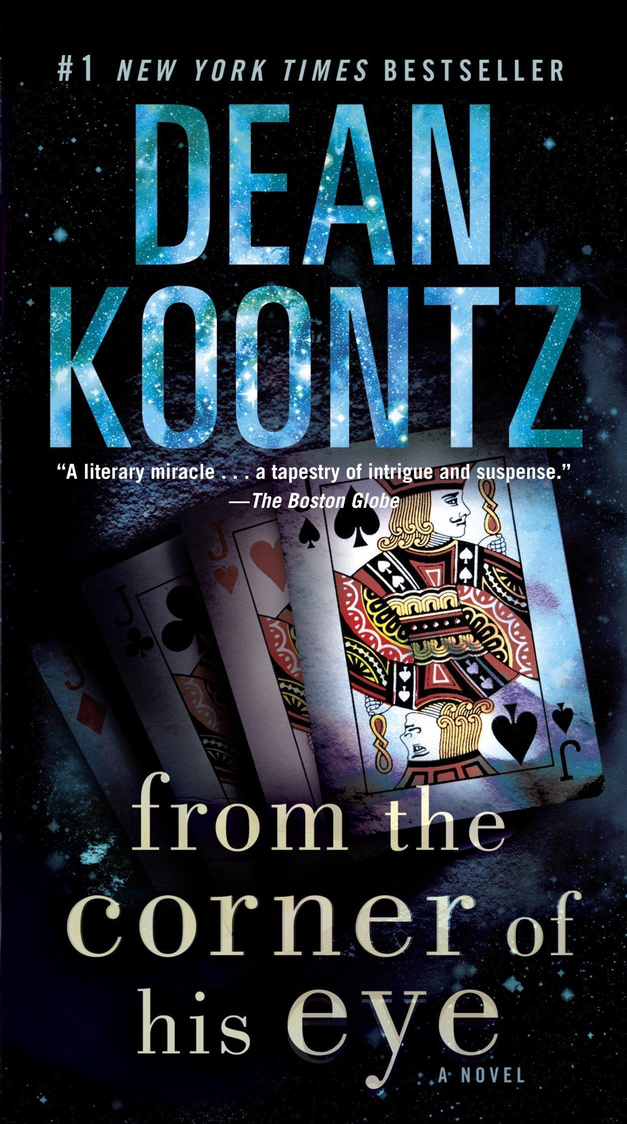 Amazon.com: From the Corner of His Eye: A Novel (9780553593259): Dean Koontz:  Books