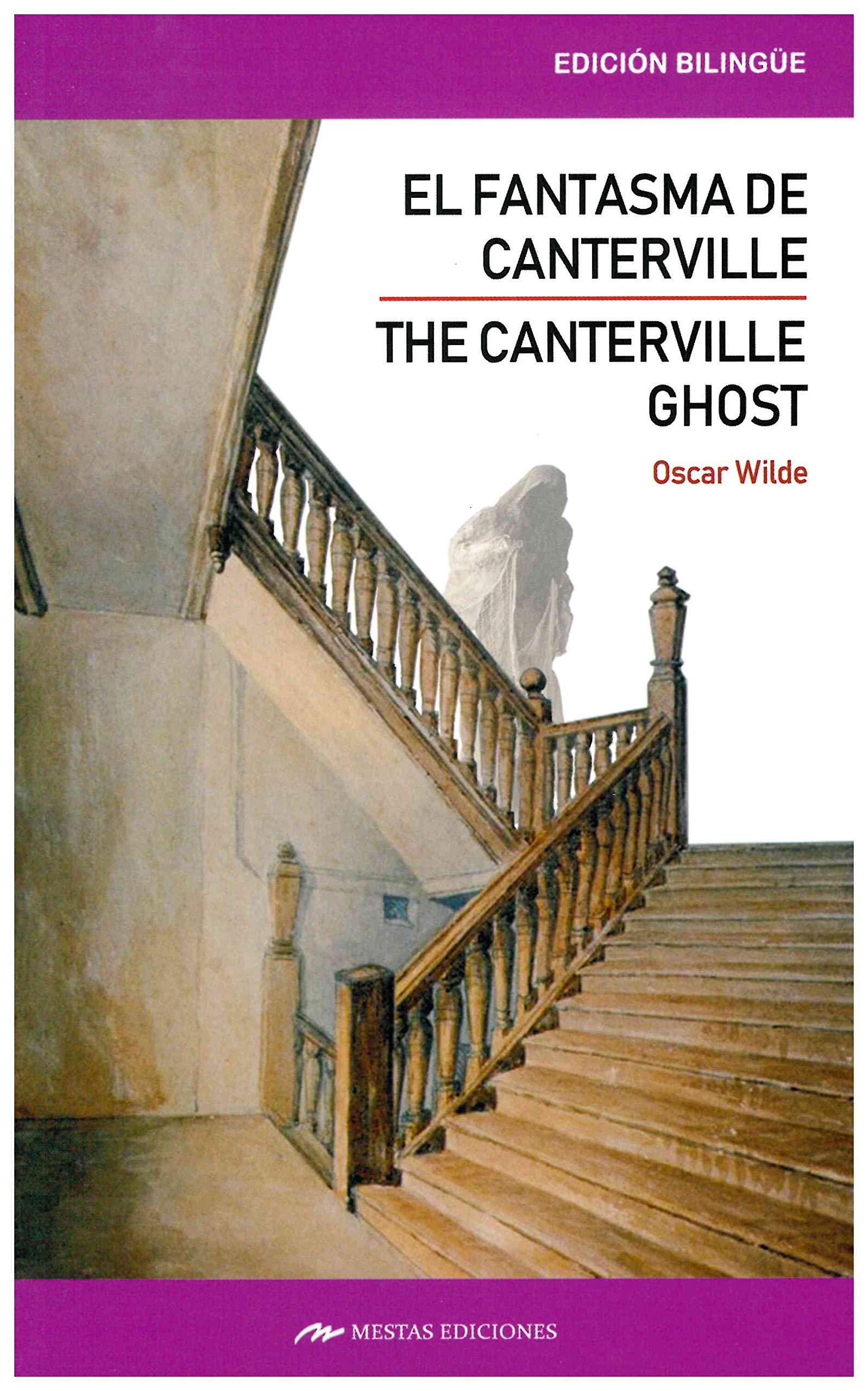 El Fantasma de Canterville/ The Canternille Ghost ed. Bilingüe : 4 Clásicos Bilingües: Amazon.es: Wilde, Oscar, Baéz Sanabria, María Elena: Libros