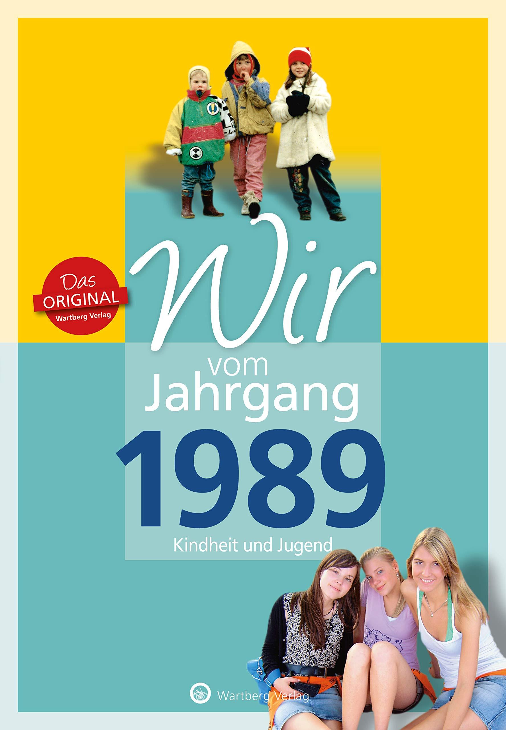 wir-vom-jahrgang-1989-kindheit-und-jugend-jahrgangsbnde