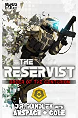 The Reservist: A Galaxy's Edge Stand Alone Novel (Order of the Centurion Book 5) Kindle Edition