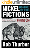 Nickel Fictions: 50 Exceedingly Brief Stories