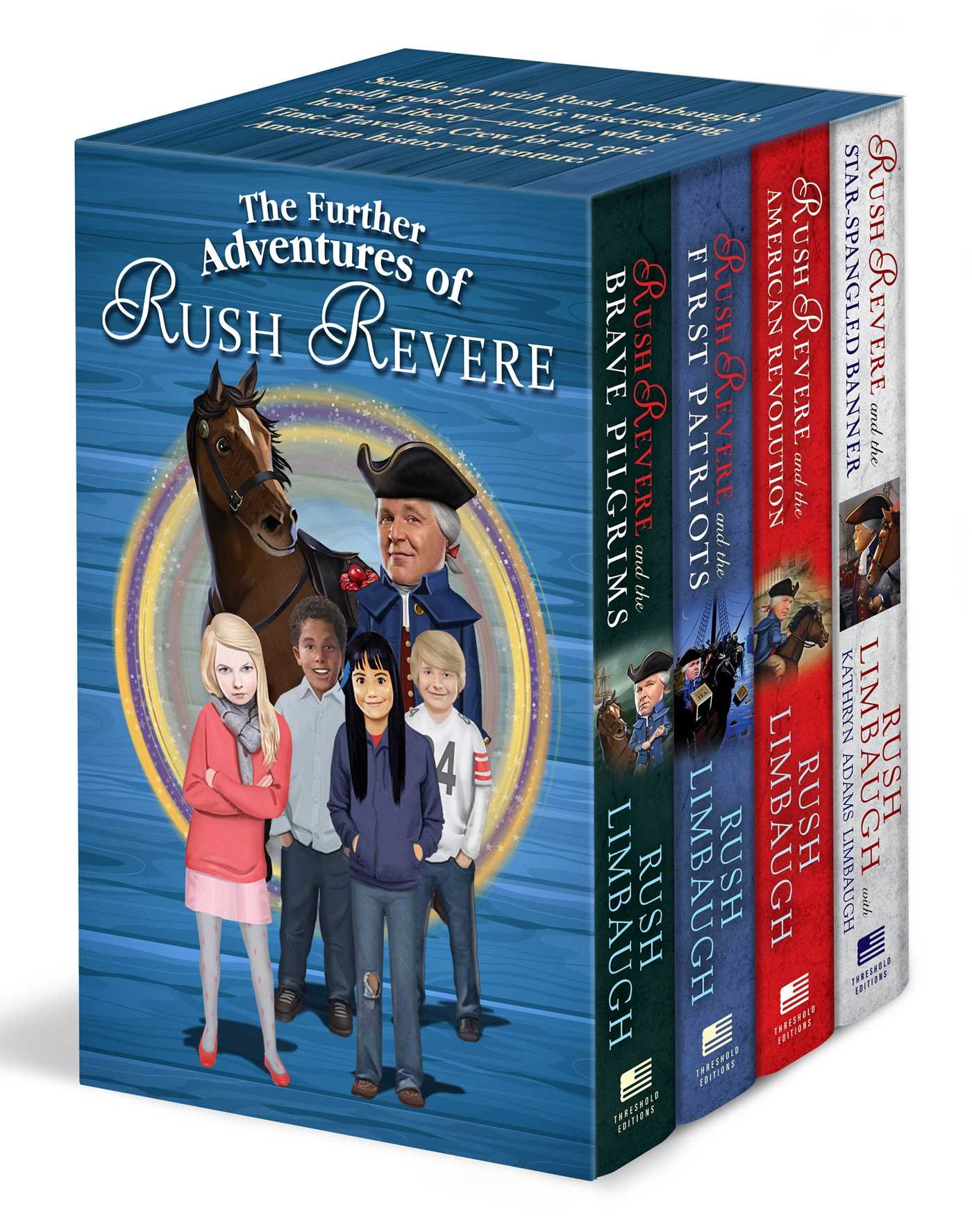The Further Adventures of Rush Revere: Rush Revere and the Brave Pilgrims / Rush Revere and the First Patriots / Rush Revere and the American Revolution / Rush Revere and the Star-Spangled Banner by Threshold Editions