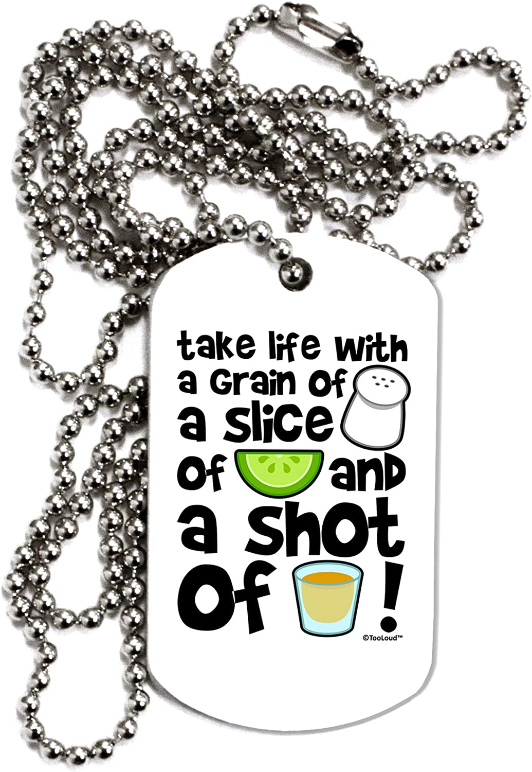 TOOLOUD Take Life with a Grain of Salt and a Shot of Tequila Adult Dog Tag Chain Necklace
