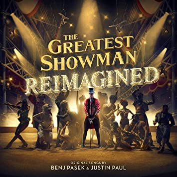 The Greatest Showman Reimagined Amazoncouk Music
