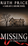 Amish Mysteries: Missing (An Amish Mystery Book 1)