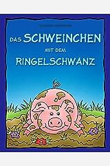 Das Schweinchen mit dem Ringelschwanz - Lustige Tierreime (German Edition) Kindle Edition