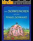 Das Schweinchen mit dem Ringelschwanz - Lustige Tierreime