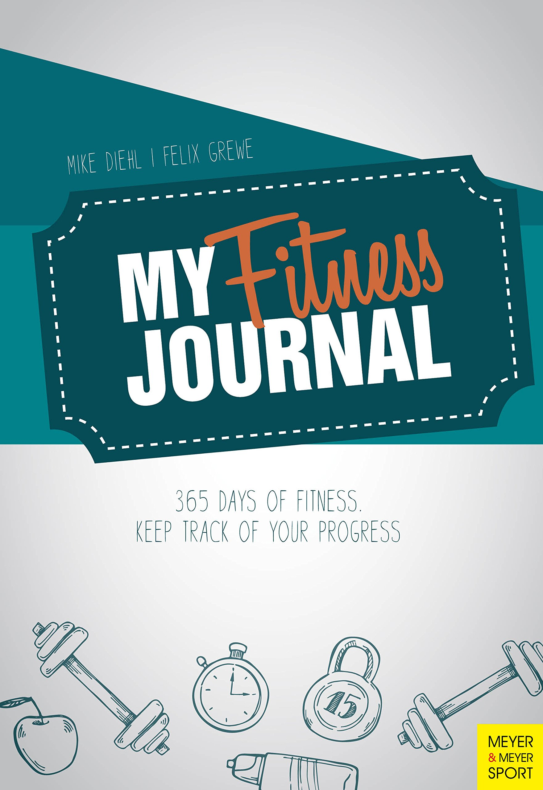 my fitness journal 365 days of fitness keep track of your progress