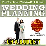 Wedding Planning on a Budget: The Ultimate