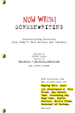 Now Write! Screenwriting: Screenwriting Exercises from Today's Best Writers and Teachers (Now Write! Writing Guide…