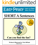 Short A Sentences: Practice Reading Phonics Vowel Sounds with 100% Sight Words (Learn to Read With Phonics Sentences) (English Edition)
