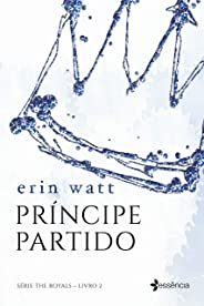 Príncipe partido (The Royals Livro 2)