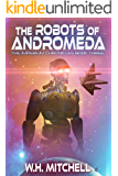 The Robots of Andromeda (Imperium Chronicles Book 3)