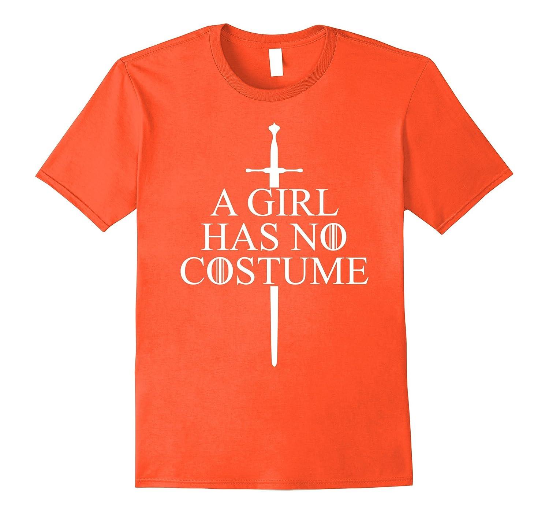 A Girl Has No Costume T-Shirts Easy Funny Costume Tee Shirt-Art