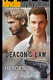 Deacon's Law (Heroes Book 3)