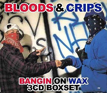 BLOODS & CRIPS - Bangin On Wax 3CD Boxset - Amazon com Music