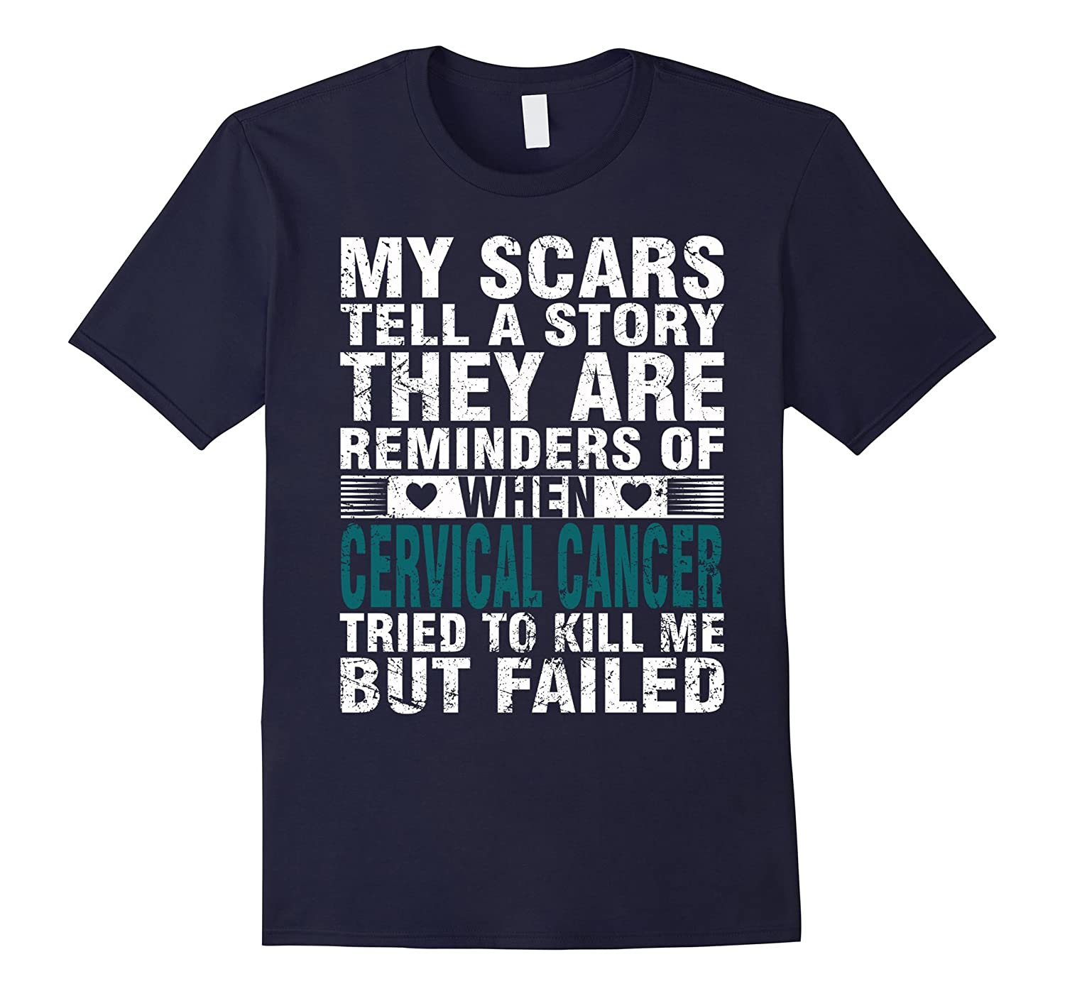 CERVICAL CANCER tried to kill me but failed t shirt-FL