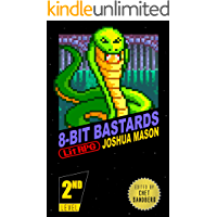 Eight-Bit Bastards: Level Two (Eight Bit Bastards Book 2)
