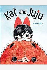 Kat and Juju Kindle Edition