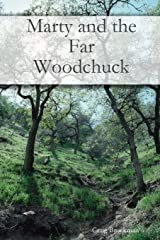 Marty and the Far Woodchuck Paperback