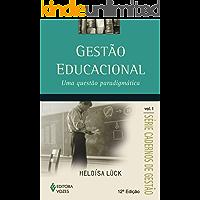 Gestão educacional: Uma questão paradigmática (Cadernos de gestão)
