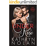 Under the Rose: An Enemies to Lovers Romantic Suspense Story (Codex Book 2)